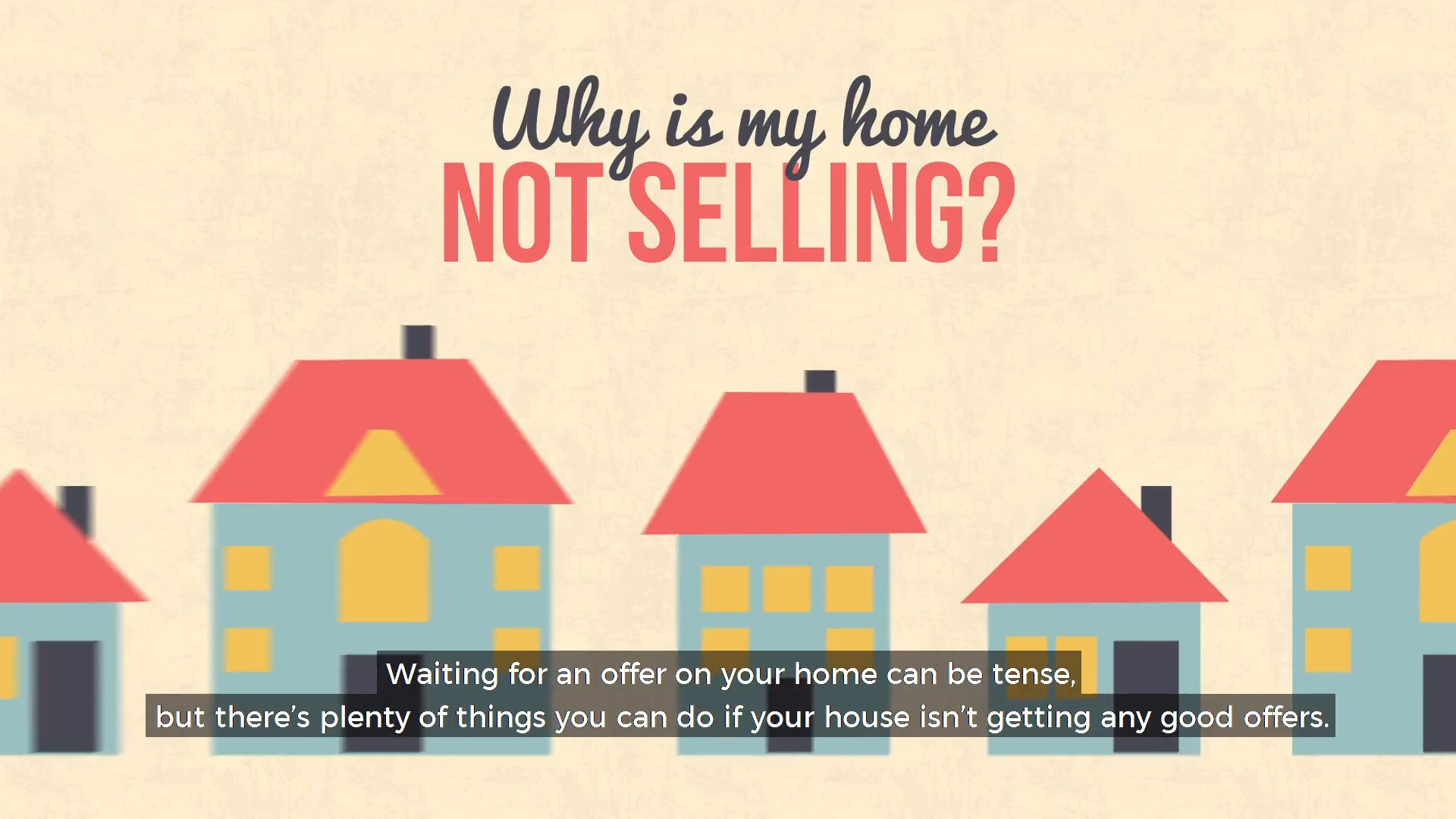 why_is_my_home_not_selling