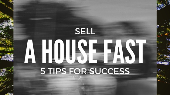 sell-house-fast-5-tips